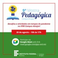 Campus Amajari realiza IX Mostra Pedagógica de forma virtual