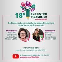 ENCONTRO PEDAGÓGICO – Equipe do Campus Amajari vai discutir avaliação da aprendizagem no contexto do ensino remoto