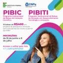 PIBIC/PIBITI – Aberto prazo para submissão de propostas